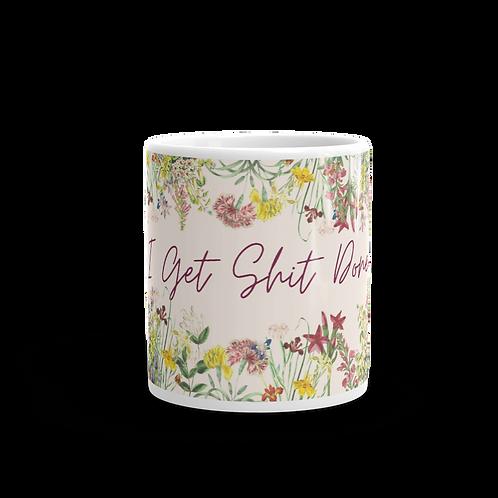 I Get Shit Done Floral Mug