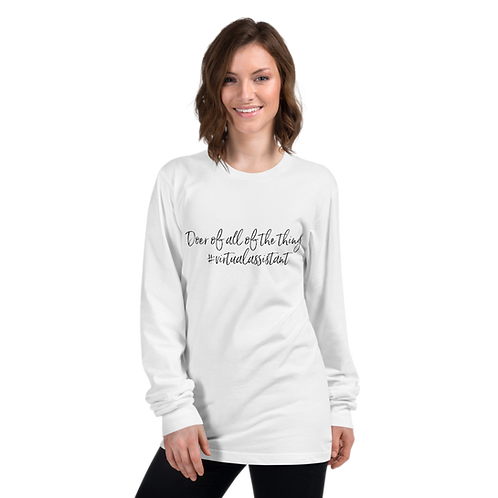 Doer of all of the Things Long Sleeve Tee- #VirtualAssistant