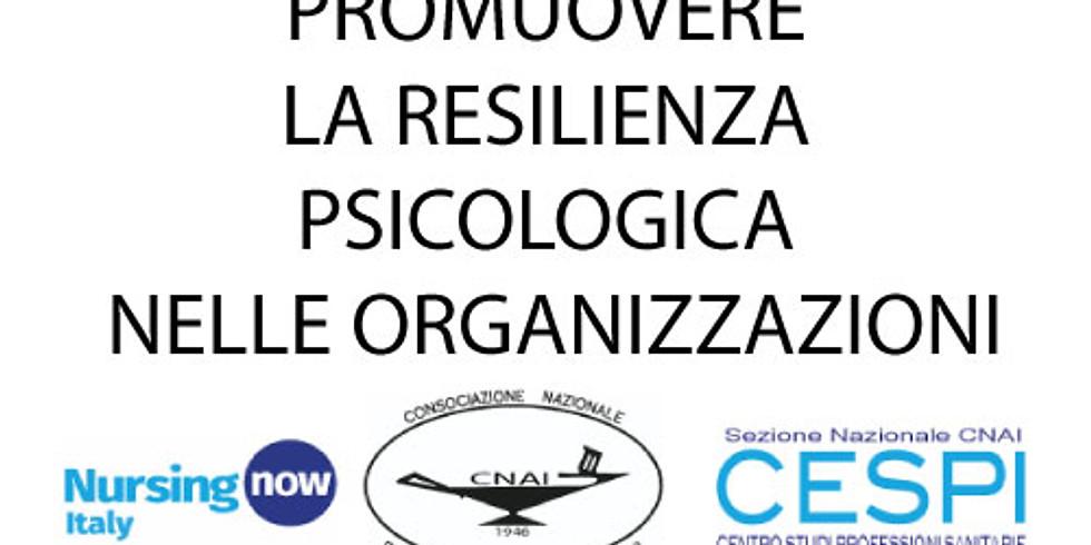 PROMUOVERE RESILIENZA PSICOLOGICA NELLE ORGANIZZAZIONI
