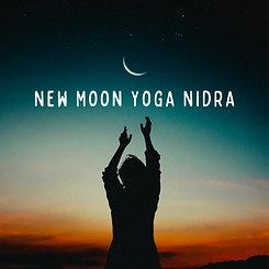 Monthly NEW MOON Yoga Nidra-3.png