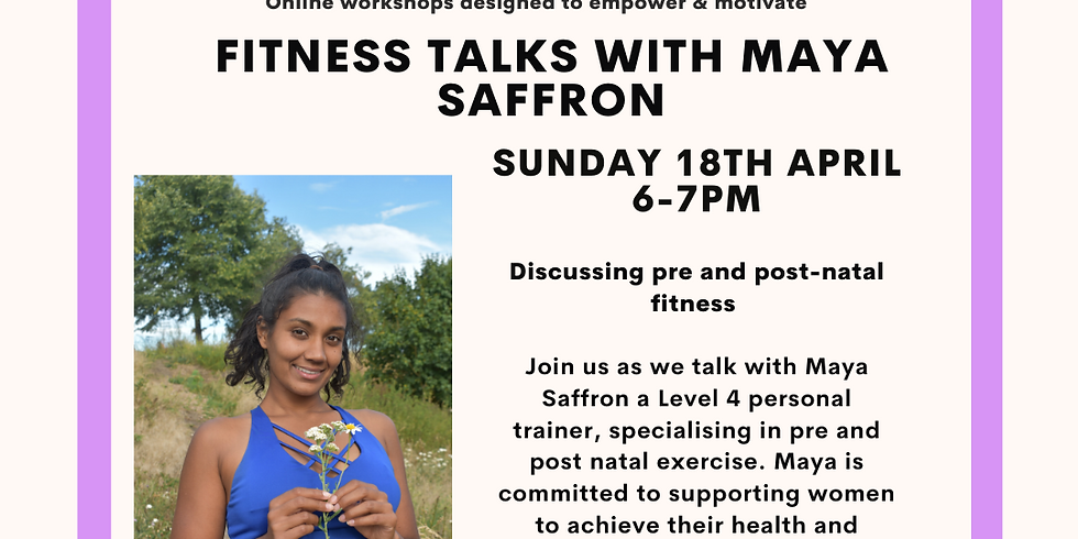 Community Connections - Fitness Talks with Maya Saffron