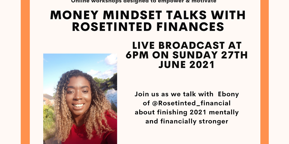 Community Connections - Money Mindset with Rosetinted Finance