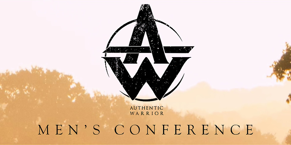 Authentic Warrior Men's Conference