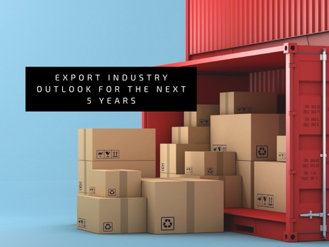 Export Industry Outlook for the Next 5 Years 🗓️