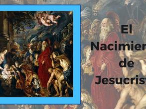 EL NACIMIENTO DE JESUCRISTO