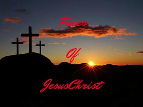 FACES OF JESUS CHRIST