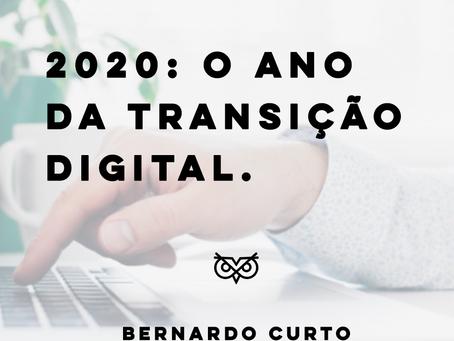 2020: O Ano da Transição Digital
