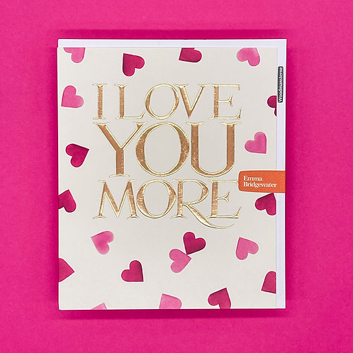 Emma Bridgewater Love You More Valentines Card