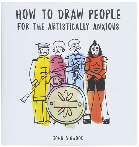 How to Draw People for the Artistically Anxious Book