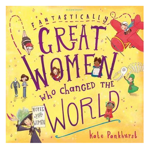 Fantastically Great Women Who Changed The World Book