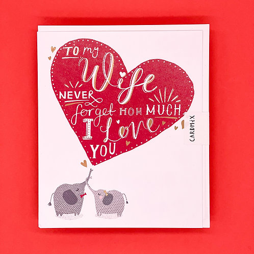Wife Never Forget ValentinesCard