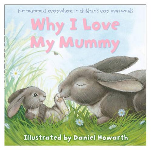 Why I Love My Mummy Book