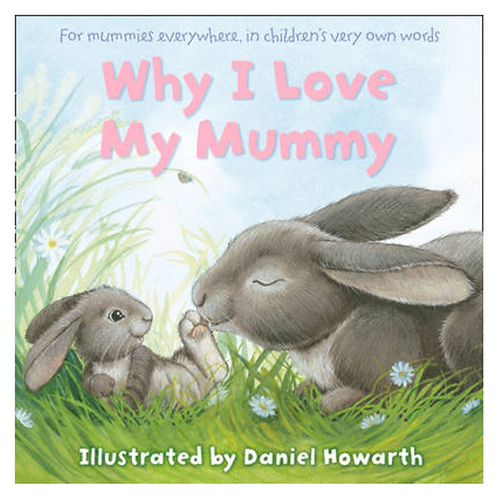 Why I Love My Mummy Book