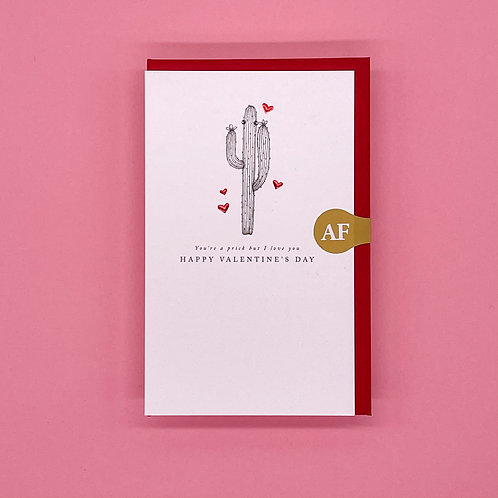 You're A Prick Valentines Card