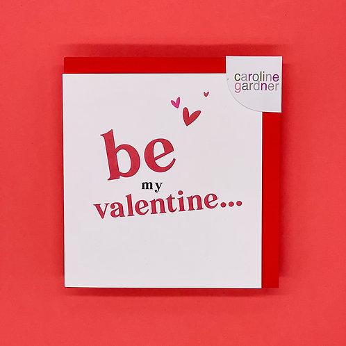 Be My Valentine Valentines Card