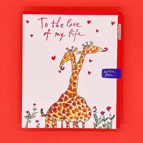 Quentin Blake Love Of My Life Valentines Card