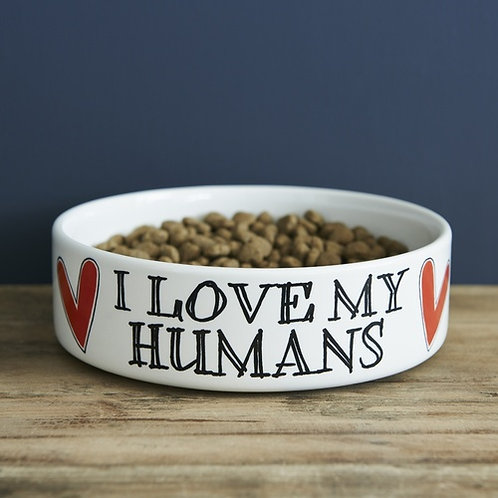I Love My Humans Pet Bowl Large