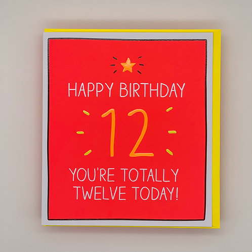 12th Birthday Totally Card