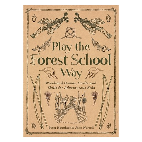 Play the Forest School Way Book