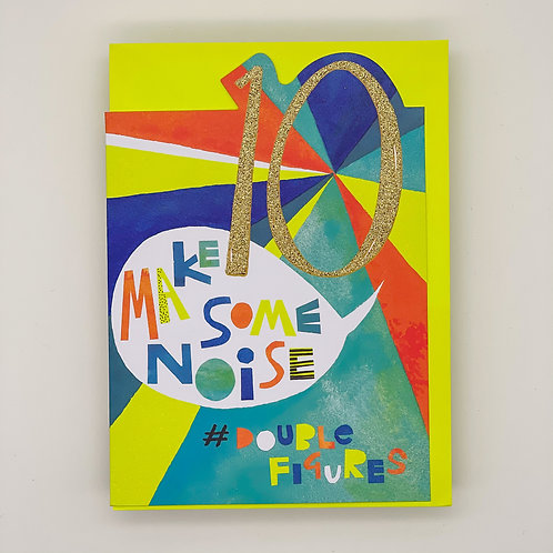 10th Birthday Make Some Noise Card