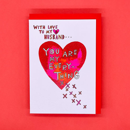 Husband You Are My Everything Valentines Card