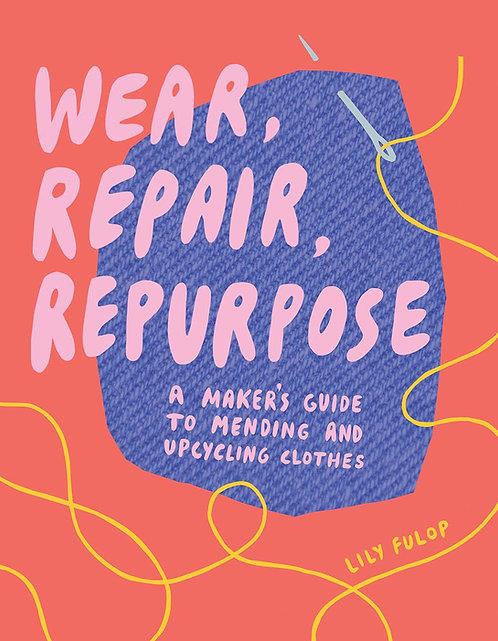 Wear Repair Repurpose Book