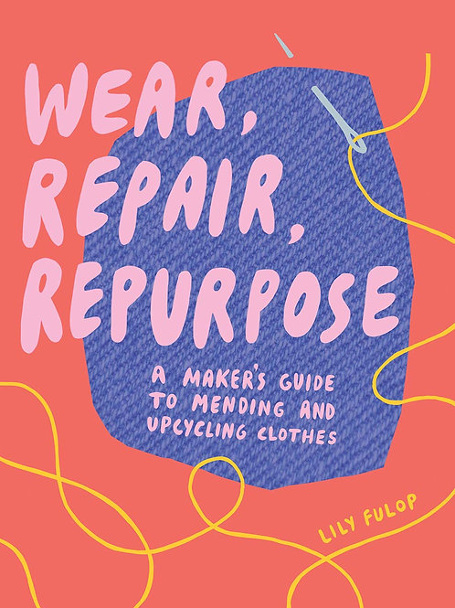 Wear Repair Repurpose Book