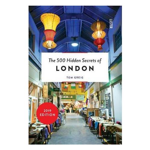 500 Hidden Secrets of London Book