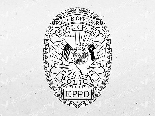 Eagle Pass Texas Police Department Badge | Vector Images