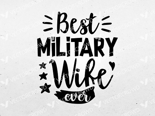 Best Military Wife Ever  | SVG Cut File