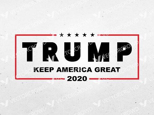 Donald Trump President 2020 Election Campaign   SVG Cut File