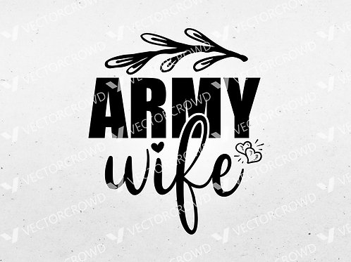 Army Wife | SVG Cut File