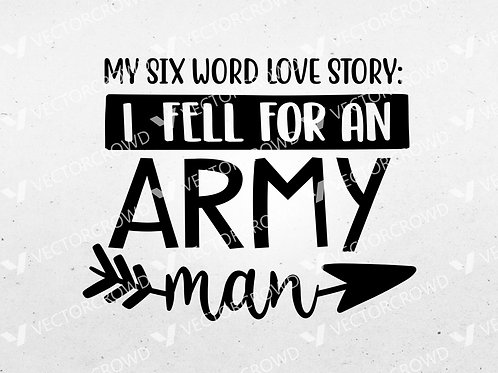 Fell For Army Man | SVG Cut File