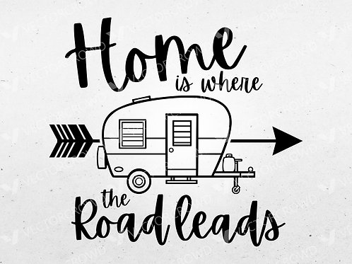 Home Is Where The Road Leads Quote | Digital Image | VectorCrowd