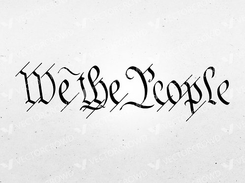 We The People Constitution Preamble | Vector Images | VectorCrowd