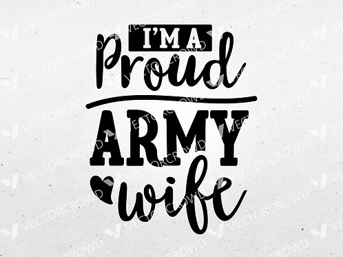 Proud Army Wife | SVG Cut File