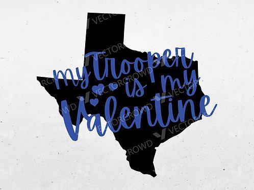 My Trooper is my Valentine Vinyl Cut File | Vector Image | VectorCrowd