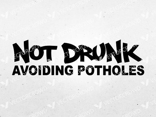 Not Drunk Avoiding Potholes Car Vehicle | SVG Cut File