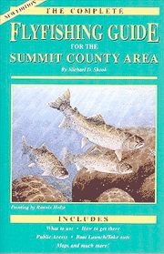 GUIDE TO FISHING SUMMIT COUNTY