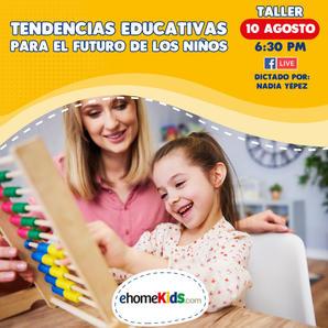 Tendencias Educativas para el futuro de los niños