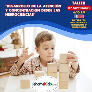 Desarrollo de la atención y concentración desde las Neurociencias
