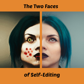 SHEDDING THE UGLY MASK FROM SELF-EDITING