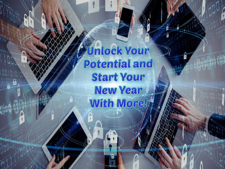 Unlock Your Potential and Start Your New Year With More. More Knowledge, More Skill, More Readers!