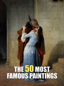 FRANCESCO HAYEZ: THE KISS (1859), COURTE ANALYSE