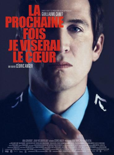 La prochaine fois je viserai le cœur |2014 | Film complet en français