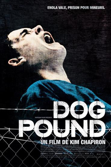 Dog Pound  2010   Film complet en français