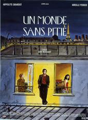 Un monde sans pitié |1989 | Film complet en français