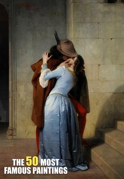 Francesco Hayez - The Kiss (1859)