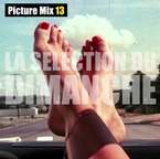 La Selection du Dimanche Picture Mix 13
