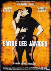 Entre les jambes |1999 | Film complet en français